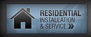 Residential Installation and Service